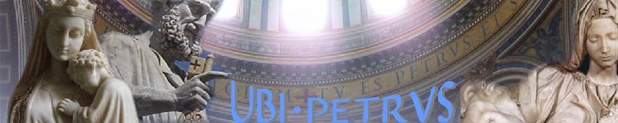 Ubi Petrus header image
